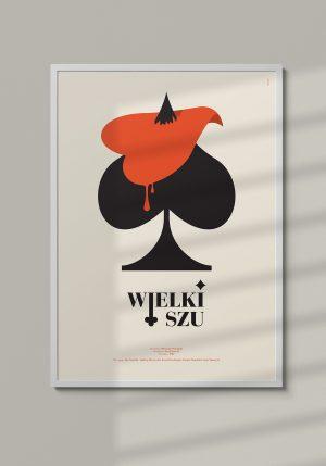 """Plakat """"Wielki Szu"""" - Mirek Gurzyński"""